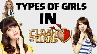 Types Of Girls In Clash Of Clans|| COC