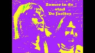Zomer in de stad - De Jaeltes (Summer in the City - Lovin' Spoonful)