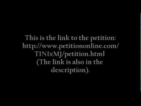 Http://www.petitiononline.com/TINIxMJ/petition.html Michael Jackson Petition X Justice