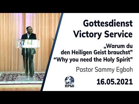 """RPMI-Gottesdienst - 16.05.2021 - Pastor Sammy Egboh """"Warum du den Heiligen Geist brauchst"""""""