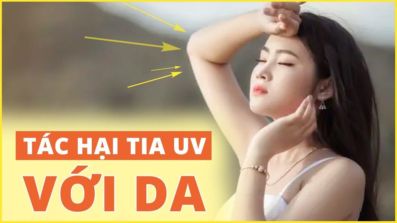 Tác hại của tia UV với da  TS, BS Phạm Đức Thọ, BV Vinmec Times City