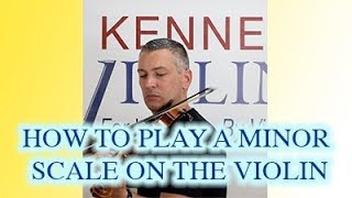 How to Play a Minor Scale on the Violin