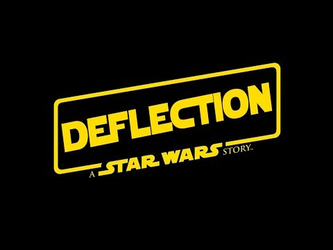 Deflection: A Star Wars Story