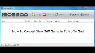How To Convert Xbox 360 Game In To Iso To God