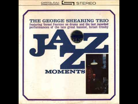 The George Shearing Trio  – Jazz Moments ( Full Album )
