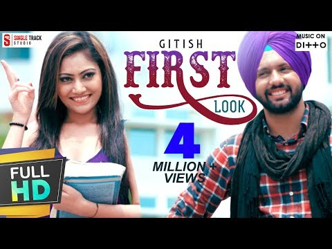 NEW PUNJABI SONGS 2017 | FIRST LOOK | GITISH | LATEST TOP NEW PUNJABI SONGS - 2017