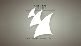 Dash Berlin feat. Roxanne Emery - Shelter (Photographer Radio Edit)