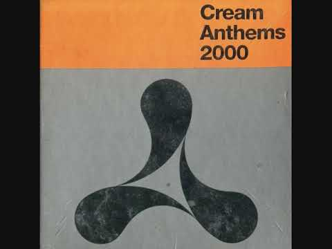 Cream Anthems 2000 - CD1