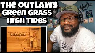 The Outlaws - Green Grass and High Tides | REACTION