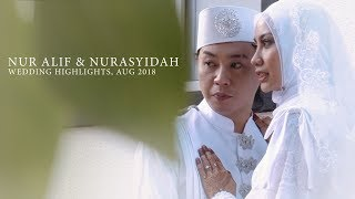 WEDDING VIDEO HIGHLIGHTS    NUR ALIF & NURASYIDAH   AUG 2018