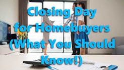 Closing Day for Homebuyers (What You Should Know!)