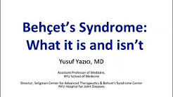 Behcet's Syndrome: What it is and isn't