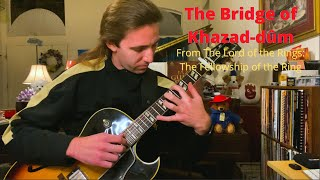 The Bridge of Khazad-dûm - guitar arrangement by Richard Greig
