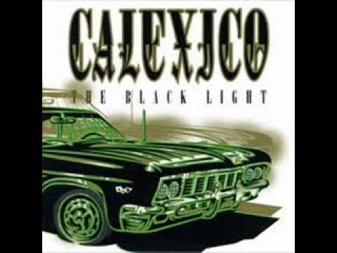 Calexico - The Black Light (Full Album)