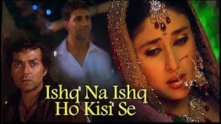 Ishq Na Ishq Ho Kisi | Dosti-Friends Forever| Akshay Kumar | Kareena Kapoor | Bobby Deol |Gold songs