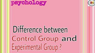 Control Group and treatment Group in urdu and hindi || psychology |Experimental