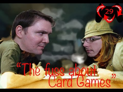 The Fuss about Card Games| Watch. Chat. Play! | Ep 29