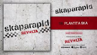 "SKAPARAPID ""Plantita Ska"" (Audiosingle)"