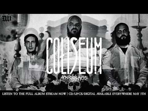 "COLISEUM ""Anxiety's Kiss"" Full Album Stream"