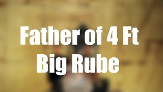 Offset - Father of 4 Ft Big Rube (Lyrics)