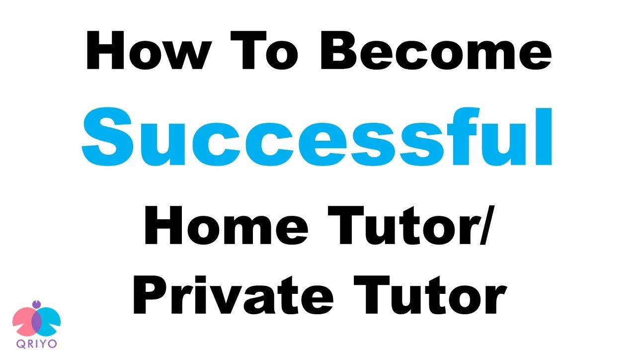 Tips For Home Tutors Become A Successful Home Tutor