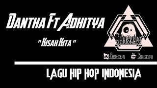 Dantha Ft Adhitya - Kisah Kita ( Official Music )