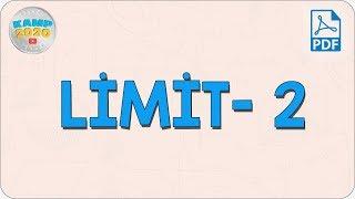 Limit- 2 (Limitte Belirsizlik Durumları)  AYT Matematik 2020
