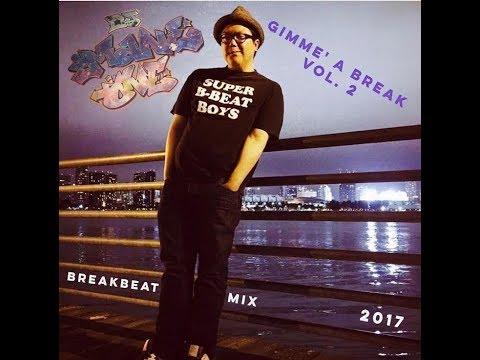 Gimme' A Break Vol. 2 - BBOY BREAKS MIX - DJ Mane One