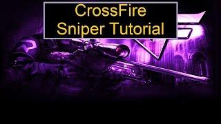 CrossFire: Sniper Tutorial | Tips