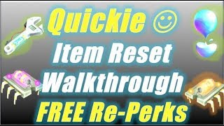 Quickie Item Reset Walkthrough and Free Reperks / Fortnite