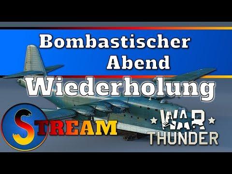 Bomberpax! Die BV 238 im RB! | War Thunder Stream mit Sepax | Deutsch | 20 Uhr