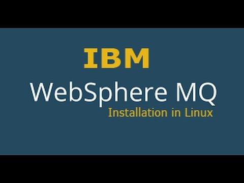 IBM Websphere MQ(v8.x) Installation Guide On Linux  2017