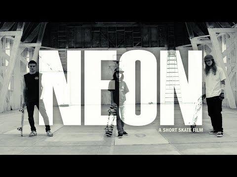 NEON: a Short Skate Film