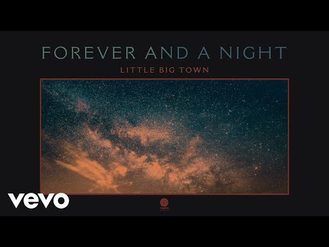 Little Big Town - Forever And A Night (Audio)