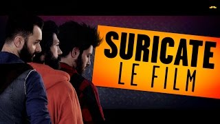 SURICATE - LE FILM