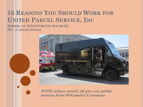 15 Reasons Why You Should Work for UPS, Inc.