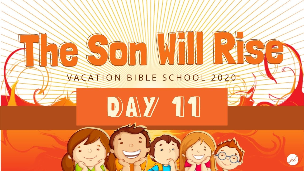 Episode 11. VBS 2020 Day 11