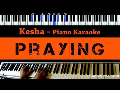 Kesha - Praying - Piano Karaoke / Sing Along / Cover with Lyrics