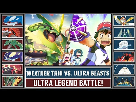 WEATHER TRIO Vs. ULTRA BEASTS! (Pokémon Sun/Moon) - Ultra Legends Battle!