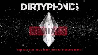 Dirtyphonics & 12th Planet - Free Fall feat. Julie Hardy (High Maintenance Remix) I Dim Mak Records