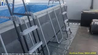 REVIEW bể bơi khung kim loại cao cấp INTEX lắp trên sân thượng