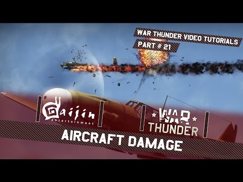 Aircraft Damage - War Thunder Video Tutorials
