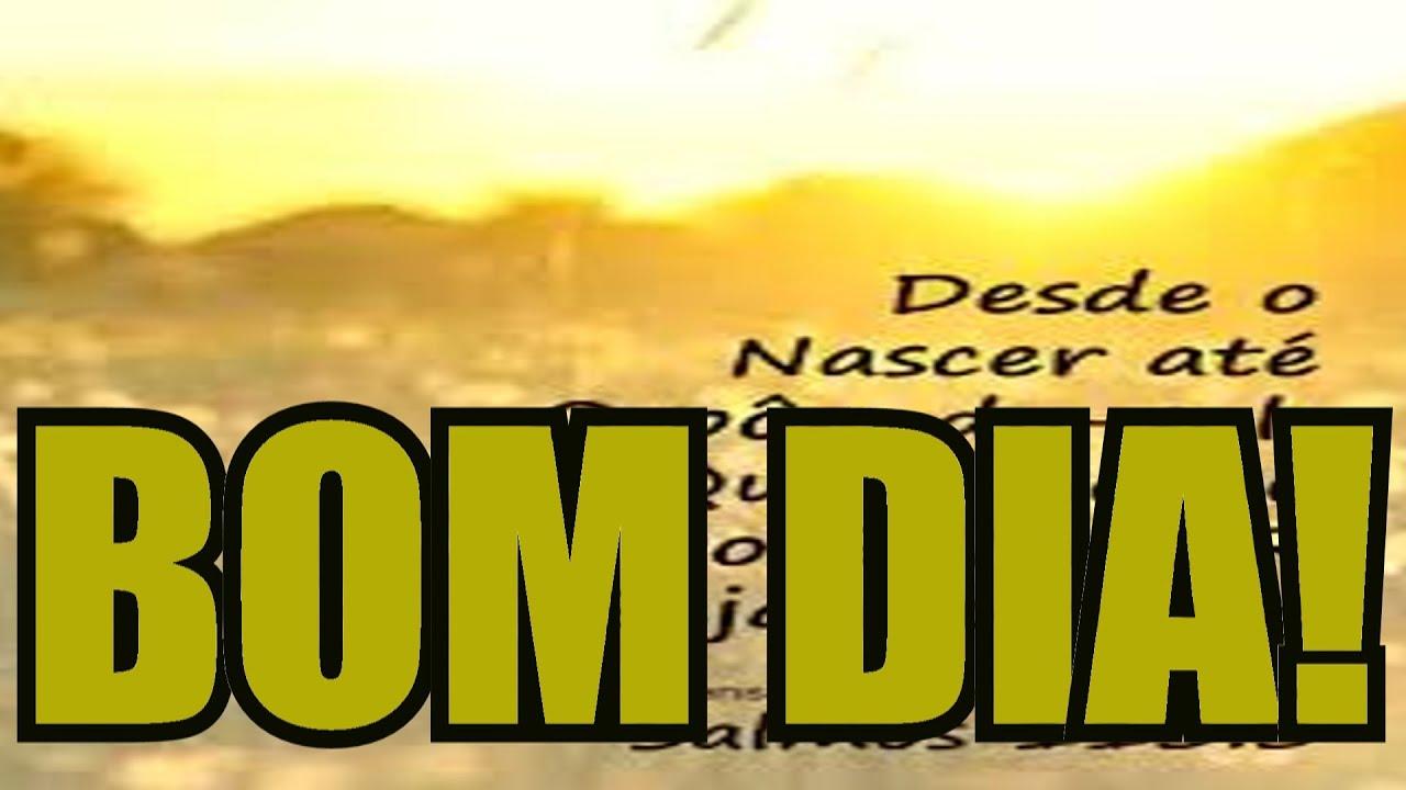 MENSAGEM DE BOM DIA VIDEO DE BOM DIA