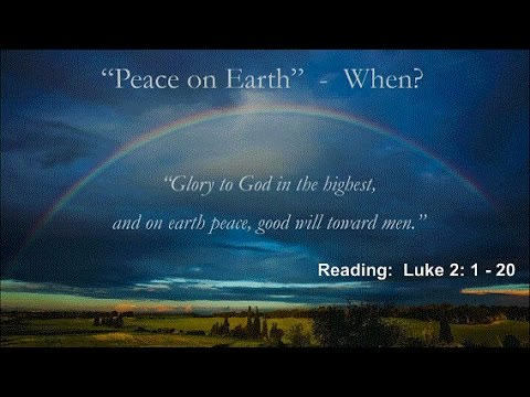 Peace on Earth: When?