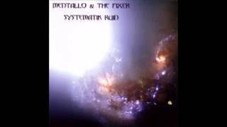 """MENTALLO & THE FIXER - """"Michael"""""""