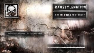 Rebelion - Modern Classics (Mash Up) [Preview] [HD + HQ]