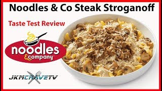 Noodles & Company Steak Stroganoff Taste Test Review | JKMCraveTV
