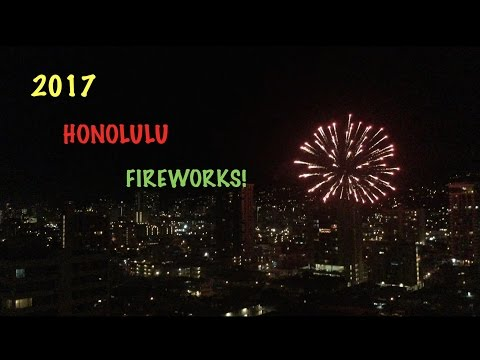 Honolulu Hawaii Fireworks 2017! - New Years