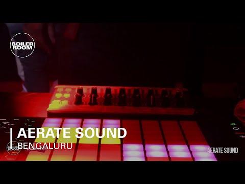Electronic: Aerate Sound Boiler Room Bengaluru Budweiser Live Set