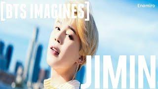 [BTS IMAGINES] JIMIN AS YOUR JEALOUS BOYFRIEND